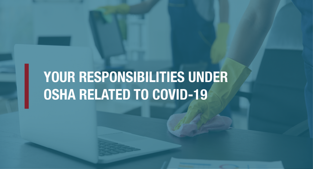 What are your responsibilities under OSHA related to COVID-19?